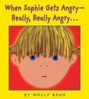 When Sophie gets angry-really, really angry...