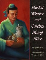 Basket Weaver and Catches Many Mice