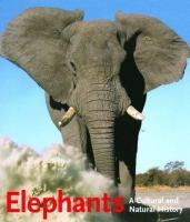 Elephants : a cultural and natural history