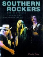 Southern Rockers : the roots and legacy of southern rock