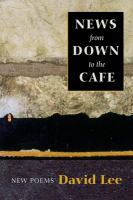 News from down to the cafe