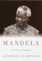 Mandela : the authorized biography