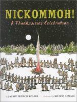 Nickommoh! : a Thanksgiving Celebration