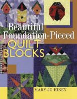 Beautiful Foundation-pieced Quilt Blocks