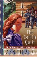 The Coffin Quilt : the feud between the Hatfields and McCoys