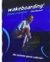 Wakeboarding! throw a tantrum