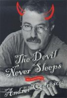 The Devil never sleeps and other essays