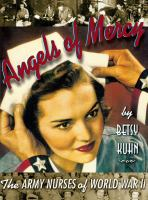 Angels of Mercy : the army nurses of World War II