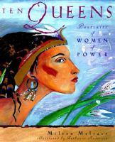 Ten Queens : portraits of women of power