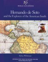 Hernando de Soto and the Explorers of the American South