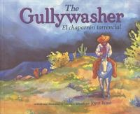 The gullywasher = El chaparron torrencial