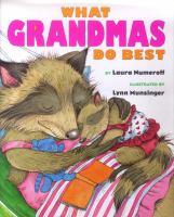 What Grandmas do best / What Grandpas do best