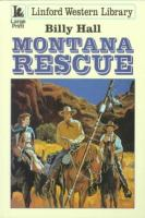 Montana Rescue (LARGE PRINT)