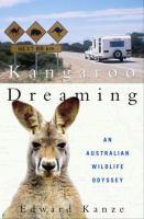 Kangaroo Dreaming : an Australian wildlife odyssey