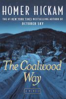 The Coalwood Way : a memoir