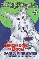 The Lunchroom of Doom