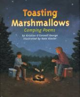 Toasting Marshmallows : camping poems
