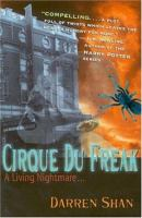 Cirque Du Freak : the saga of Darren Shan - Book 1