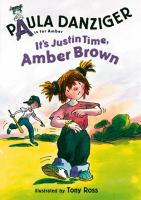 It's Justin time Amber Brown