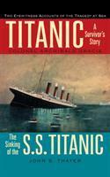 Titanic : a survivor's story