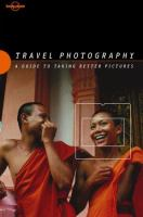 Travel Photography : a guide to taking better pictures