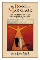 The Book of Marriage : the Wisest answers to the Toughest Questions