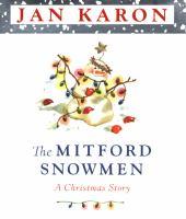 The Mitford Snowmen : a christmas story