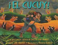 iEl Cucuy! : a bogeyman cuento in English and Spanish