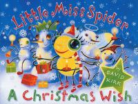 Little Miss Spider : a christmas wish