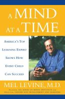 A Mind at a time : America's top learnng expert shows how every child can succeed