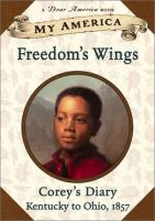 Freedom's Wings : Corey's Diary