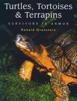Turtle, tortoises and terrapins : survivors in armor