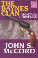 The Baynes Clan : Montana horseman (LARGE PRINT)