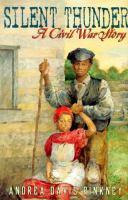 Silent Thunder : a Civil War Story