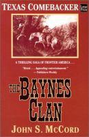 The Baynes Clan : Texas Comebacker (LARGE PRINT)