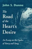 The Road of the Heart's Desire : an esssay on the cycles of story and song