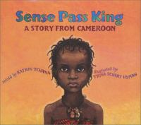 Sense Pass King : a story from Cameroon