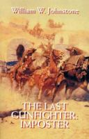 The Last Gunfighter: Imposter (LARGE PRINT)