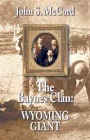 The Baynes Clan : Wyoming Giant (LARGE PRINT)
