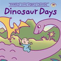 Harold and the Purple Crayon : Dinosaur Days