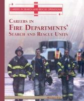 Careers in Fire Departments' Search and Rescue Units