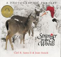 Stranger in the woods : a photographic fantasy