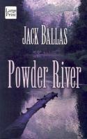 Powder River (LARGE PRINT)