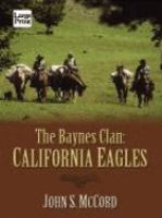 The Baynes Clan : California Eagles (LARGE PRINT)