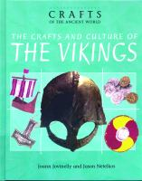 The Crafts and Culture of the Vikings