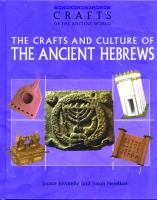 The Crafts and Culture of the Ancient Hebrews
