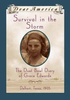 Survival in the Storm : the Dust Bowl Diary of Grace Edwards