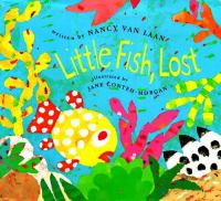 Little Fish, Lost