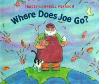 Where does Joe go