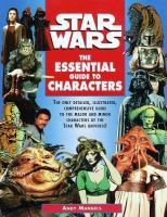 Star Wars : The essential guide to characters